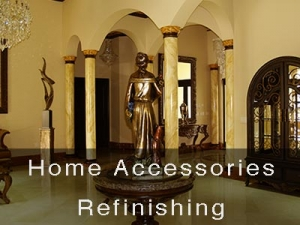 Home Accessories Refinishing
